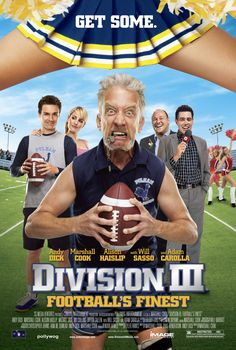 """""""Division III: Football's Finest"""" movie poster, 2011. PLOT: After the sudden death of the head coach of a small Division III football program, the athletic director hires an ex-convict (Andy Dick) in a desperate attempt to get the Bluecocks' back to a winning season. Brazil Movie, Football Movies, Football Program, Hindi Movies, Division, Athlete, Entertaining, Seasons, Business"""