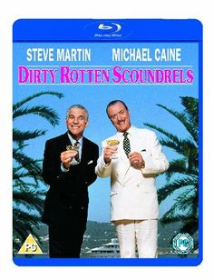 Dirty Rotten Scoundrels [blu-ray] [1988] Freddy Benson (Steve Martin) is a crass loud American. Laurence Jameson (Michael Caine) is a suave urbane European. Their common ground is that they both are confidence men and they meet in a train co http://www.MightGet.com/january-2017-12/dirty-rotten-scoundrels-[blu-ray]-[1988].asp