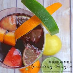 Summer is Here with Two Ingredient Sparkling Sangria! -One Project Closer