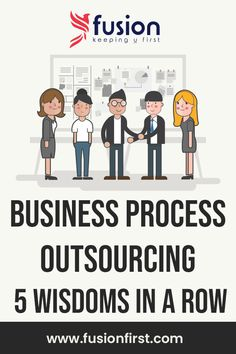 Business Process Outsourcing: 5 wisdoms in a row The Row, Finance, Wisdom, Business, Amazing, Blog, Blogging, Store, Economics