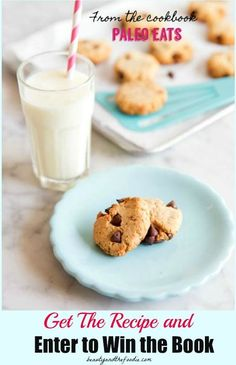 Paleo Chocolate Chip Cookies and Paleo Eats Giveaway #paleo