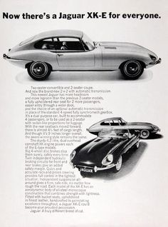 1967 Jaguar XK-E Coupe, Convertible and 2 2 Automatic original vintage advertisement. With a sturdy litre dual overhead camshaft, disc brakes, rack New Jaguar, Jaguar Xk, Jaguar E Type, Jaguar Cars, Vintage Advertisements, Vintage Ads, Vintage Prints, Plymouth Barracuda, Classic Cars