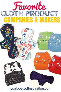 These are my favorite #cloth #diaper & #cloth pad makers and companies!
