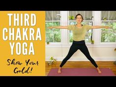 Third Chakra Yoga - Show Your Gold - YouTube