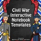 Civil War Interactive Notebook...If you are teaching the Civil War, this is the perfect product for you! This resource comes with eight templates, ...