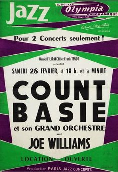 Count Basie and his Orchestra with Joe Williams, le 28 février 1959 à l'Olympia (Paris) Jazz Poster, Blue Poster, Maisie Williams, Count Basie, Concert Posters, Music Posters, Festival Jazz, Lindy Hop, Musica