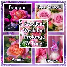 Bon Weekend, Bon Week End Image, Good Morning My Friend, Diy Crafts Videos, Images, Photos, Flowers, Morning Quotes, Facebook