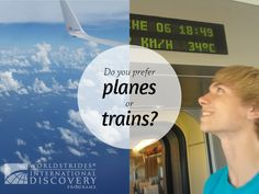 Do You Prefer Planes or Trains | The Educated Traveler