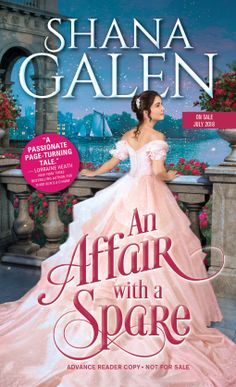"""Read """"Affair with a Spare"""" by Shana Galen available from Rakuten Kobo.An endearing love story that kept me up all hours reading. Good New Books, Historical Romance Novels, Love Story, Affair, Ball Gowns, Reading, Lady, Book Covers, Regency"""