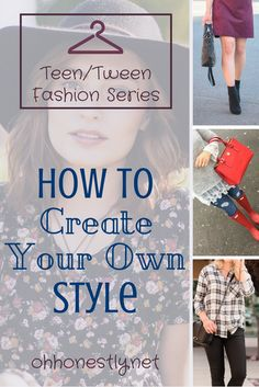 Whether you're a teen or not, you won't want to miss these tips on how to create your own style. Fashion doesn't have to be a mystery and you can look great with less effort than you think!