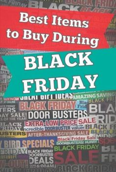 Wondering what items have the best prices on Black Friday? This post will tell you the best items to buy on the most popular shopping day of the year!