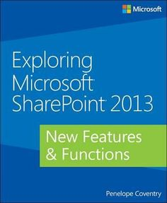 Exploring Microsoft SharePoint 2013. Your guide to the most significant changes in SharePoint 2013. Discover what's new and what's changed in SharePoint 2013 - and get a head start using these cutting-edge capabilities to improve organizational collaboration and effectiveness. Located on our shelves at 005.755/SHAR13 COVE