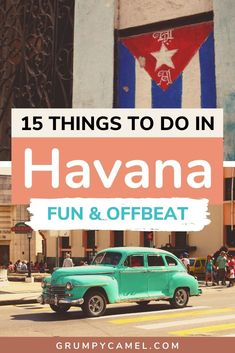Explore Havana beyond classic car rides. Check out these fun and offbeat things to do in Havana, which include visiting interesting museums and Hemingway spots, exploring the non-touristy side of the city, and trying out delicious Cuban food.