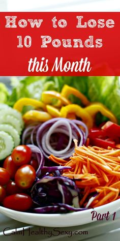 How to Lose 10 Pounds this Month, Part 1 - Here's a healthy weight loss plan that can help you lose about 10 pounds over the next 4 weeks. Healthy eating   Diet   Lose weight in a month   30 days   Meal plan   Healthy living tips