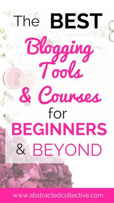 Blogging for beginners! Blogging tools and resources, blogging courses. Highly recommended tools after many months of trial and error!