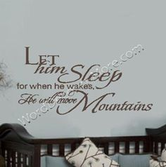 Let Him Sleep, Nursery Wall Quote