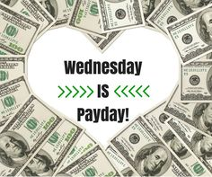 Love getting paid every single week and having all my income direct deposited!