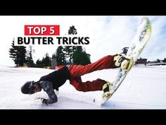 Top 5 Butter Snowboard Tricks #mytricklist - YouTube