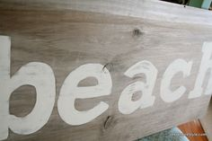 Create your own signs, a beach sign or anything you like. Easy to follow DIY instructions! Have fun and create for very little cost.