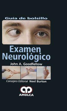 Goodfellow. Examen Neurologico
