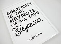 Simplicity Coco Chanel Quote  Typography Art by SacredandProfane, $20.00 etsy art print www.sacredandprofane.etsy.com
