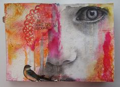 "Bliss and Gesso: Just ""Be""...............art journal"