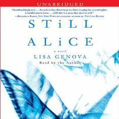 Still Alice | [Lisa Genova]