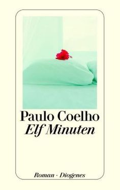 Paulo Coelho - 11 Minuten