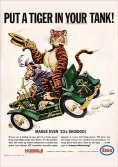 """Esso/Exxon Vintage Ads : """"Put a tiger in your tank! Old Advertisements, Advertising Signs, Retro Advertising, Retro Ads, Vintage Ads, Vintage Stuff, Vintage Signs, Vintage Posters, Ad Art"""