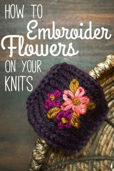 Add a little extra something to your knitwear! This tutorial gives really clear step-by-step directions on how to embroider a flower on your knitted fabric. Knitting Help, Knitting Stitches, Knitting Patterns Free, Hand Knitting, Crochet Patterns, Finger Knitting, Scarf Patterns, Knitting Machine, Loom Knitting