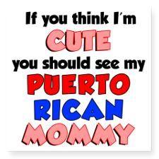puerto rican funnies | Puerto Rican Mom Bumper Stickers