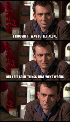 Reason #397 why David Tennant is an amazing actor-This scene. His facial expressions just make you want to cry. :( feels.