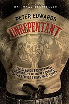 Unrepentant: The Strange and (Sometimes) Terrible Life of Lorne Campbell, Satan's Choice and Hells Angels Biker: Edwards, Peter: 8601411239984: Amazon.com: Books Bikers Choice, Hells Angels, Penguin Random House, Simple Pleasures, Satan, The Ordinary, Bestselling Author, This Book, Life