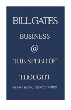 Business @ the Speed of Thought: Succeeding in the Digital Economy - Bill Gates - Google Books