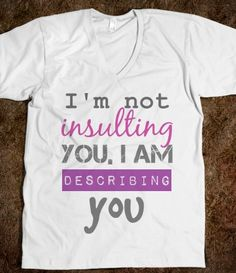 So damn funny!!! I'd wear it proudly in front of all my shitty neighbors here :)