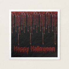 Shop Happy Halloween Blood Drips Napkins created by ManCavePortal. Creepy Halloween Party, Halloween Party Supplies, Halloween Home Decor, Halloween House, Happy Halloween, Black Napkins, Custom Napkins, Party Hacks, Paper Napkins