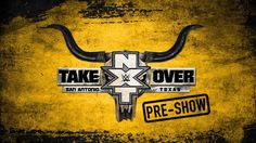 Don't miss the #NXTTakeOver: Pre-Show, LIVE at 7e/4p on WWE Network!