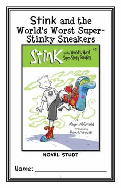 Stink and the World's Worst Super-Stinky Sneakers (Megan McDonald) Novel Study from McMarie on TeachersNotebook.com - (30 pages) - A fun, engaging, 30-page booklet-style Novel Study complete with a challenging, book-based Word Jumble and Word Search! Based on 'Stink and the World's Worst Super-Stinky Sneakers.'