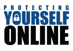Protecting Yourself Online