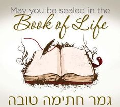 """""""gamar chatima tovah"""" lit: may you be sealed for the good. we say it between Rosh Hashana & Yom Kippur, as a farewell meaning, """"may you be sealed in the Book Of Life for a good year"""""""