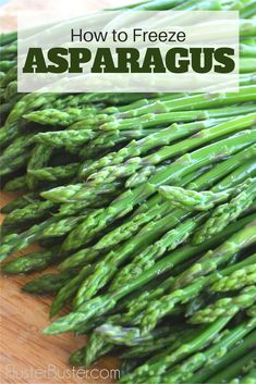 Asparagus is at its peak in April, freezing is a really simple way to take advantage of the season. Freezing Asparagus, Freezing Vegetables, Freezing Fruit, How To Cook Asparagus, Frozen Vegetables, Asparagus Recipe, Fruits And Veggies, Canning Recipes, Raw Food Recipes