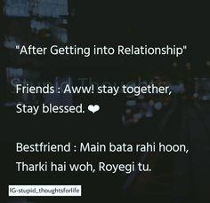 Ye bilkul Shi h. Best Friend Quotes Funny, Cute Funny Quotes, Bff Quotes, Really Funny Memes, Jokes Quotes, Sarcastic Quotes, Funny Facts, Real Friendship Quotes, Crazy Girl Quotes
