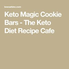 Keto Magic Cookie Bars - The Keto Diet Recipe Cafe Magic Cookie Bars, Holiday Treats, Diet Recipes, Low Carb, Keto, Cookies, Sweet, Crack Crackers, Candy