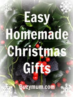 Buzymum - Easy homemade Christmas gifts