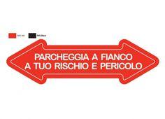 FRECCIA PARCHEGGIA A FIANCO A TUO RISCHIO E PERICOLO. Freccia in metallo con ventosa.