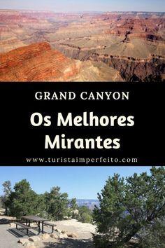 Quais são os melhores mirantes do #grandcanyon? Onde ficam e como chegar?