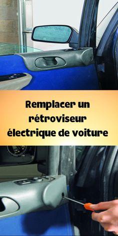 Remplacer Un Retroviseur Electrique De Voiture En 2020