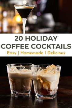 Make the holidays extra special with one of these yummy holiday coffee cocktails. These hot and cold coffee drinks with alcohol are so easy to make and are perfect for any occasion.  From coffee cocktails to simple iced coffee drinks with alcohol and homemade coffee liqueur recipes, these best alcoholic coffee drinks recipes will make any occasion a little bit fancy | Best alcoholic coffee drinks recipes #icedcoffee  #coffeecocktails