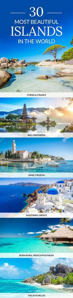 : From Bali to Bora Bora, here are some of the most beautiful islands in the world. : From Bali to Bora Bora, here are some of the most beautiful islands in the world. Holiday Destinations, Vacation Destinations, Vacation Spots, Holiday Places, Greece Vacation, Cool Places To Visit, Places To Travel, Places To Go, Best Family Vacations
