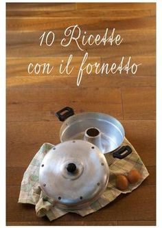 10 recipes Fornetto pot Versilia 10 recipes to make with the Versilia cooking pot. Sweet and savory leavened, cakes, flans made on the stove of the coffee house without the use of the oven. Sweet Cooking, Easy Cooking, Cooking Recipes, Cajun Chicken Recipes, Healthy Chicken Recipes, Wonder Pot, Ricotta, Banana Breakfast, Little Cakes